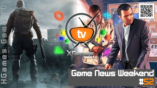 Game News Weekend - #52 от XGames-TV