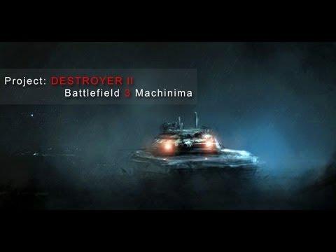 Project DESTROYER ll — Battlefield 3 Machinima