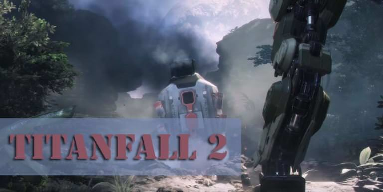 Titanfall 2 трейлер